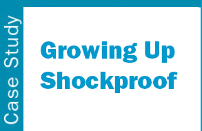 growing up shockproof